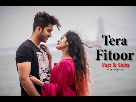 Tera Fitoor Jab Se Chadh Gaya Re | Faiz & Shifa | By Akiphotography