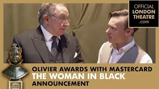 The Woman In Black - Olivier Awards 2019 Ticketing Information