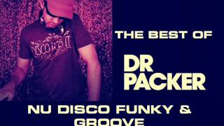 DR PACKER THE BEST OF FUNKY \u0026 GROOVE MIX BY STEFANO DJ STONEANGELS