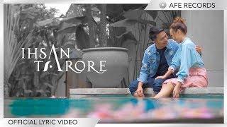 Ihsan Tarore - Terikat (Official Lyric Video)