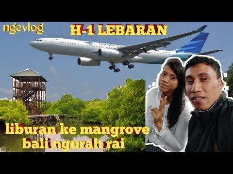 h-1-lebaran-_liburan-ke-wisata-mangrove-bali