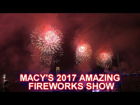 2017 NYC MACY'S 4TH OF JULY FIREWORKS SHOW