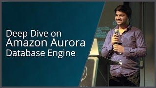 deep dive using amazon aurora database engine
