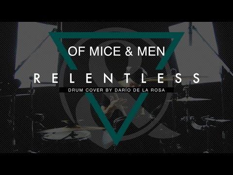 Of Mice & Men - Relentless (Drum Cover by Darío de la Rosa) [Austin Carlile Farewell]