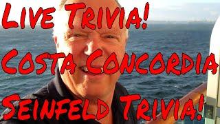 Live Travel Trivia Costa Concordia Trivia Seinfeld Trivia Bruce Trivia