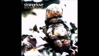 Watch Strangelove World Outside video