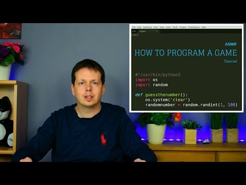 ASMR How to Program a Game [Tutorial] [Python]
