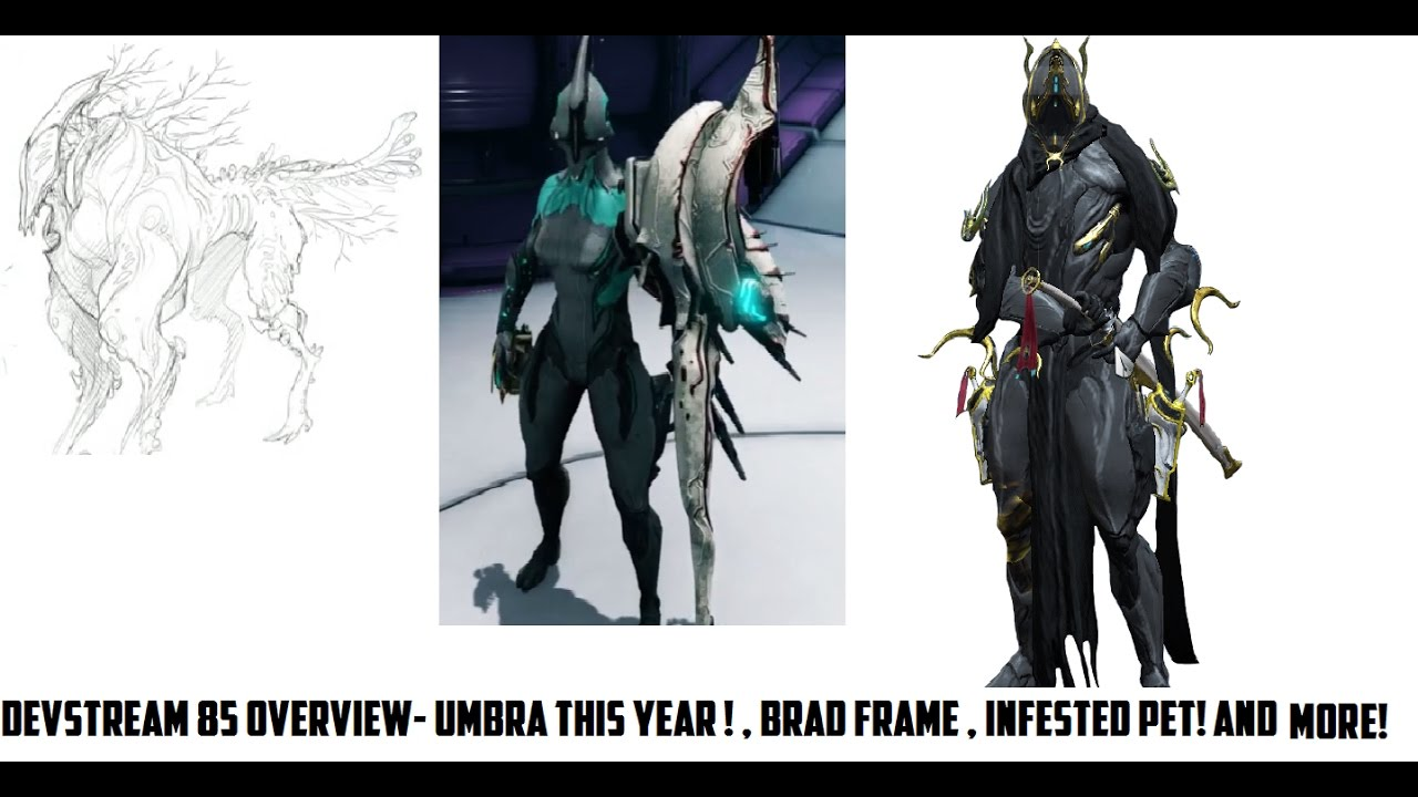 Warframe - Devstream 85 Overview, New Weapon Details, Brad Frame ...