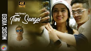 Timi Sangai | By Anjal Gurung  | Official Music Video 2020 | Ft. Suraj Tamang/Aslee Gurung