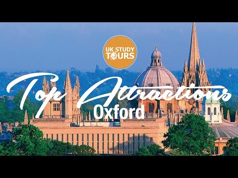 Oxford Top Attractions - UK Study Tours