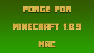 How to Install Forge for Minecraft 1.8.9 [Mac]