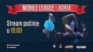 Clash Royale - Mobile League Adria #2