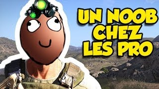 HISTOIRE D'UN NOOB CHEZ LES PRO (Arma 3)