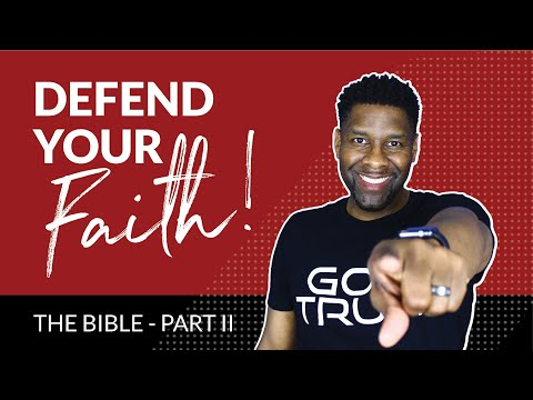 How to Defend Your Faith [Jesus - Part II]
