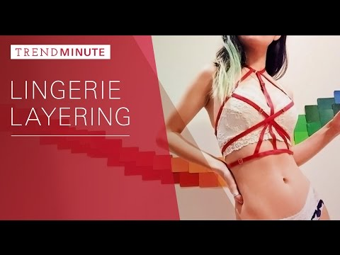 Trend Minute: Lingerie Layering