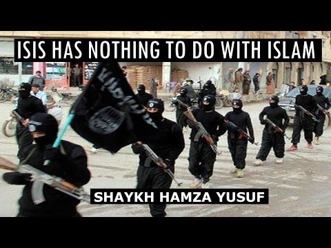 ISIS Has Nothing To Do With Islam - Shaykh Hamza Yusuf