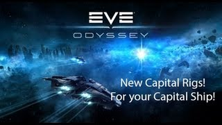 Eve Online Odyssey Update: Capital Ship Rigs!