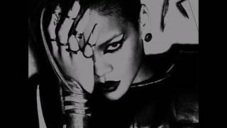 Rihanna- Wait Your Turn (Chopped & Slowed By DJ Tramaine713)