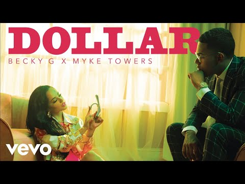 Becky G, Myke Towers - DOLLAR (Audio)