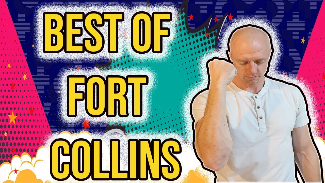 The Best of Fort Collins Colorado