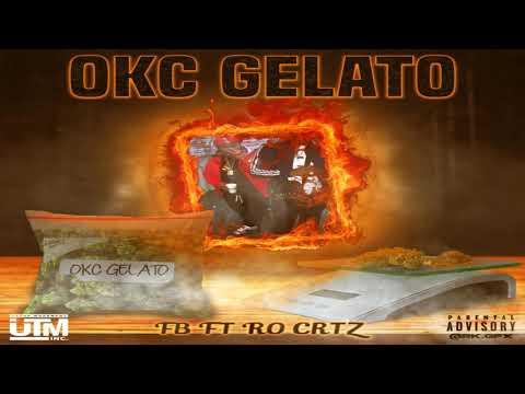 Fb X Ro Crtz - O.k.c Gelato