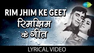 Rim Jhim Ke Geet with lyrics | रिम झिम के गीत गाने के बोल | Anjaana | Rajendra Kumar/Babita