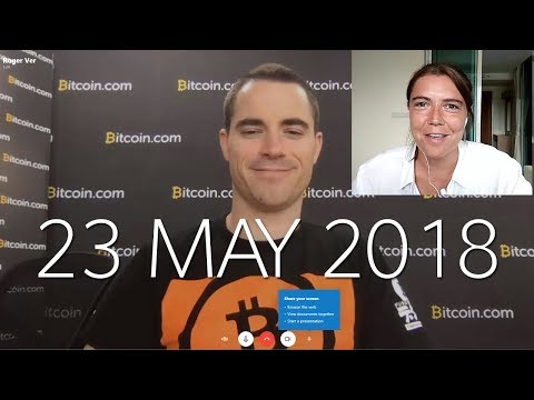 Roger Ver interview - Bitcoin Cash general questions - 23 May 2018