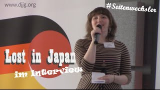 Lost in Japan im Interview [#Seitenwechsler]