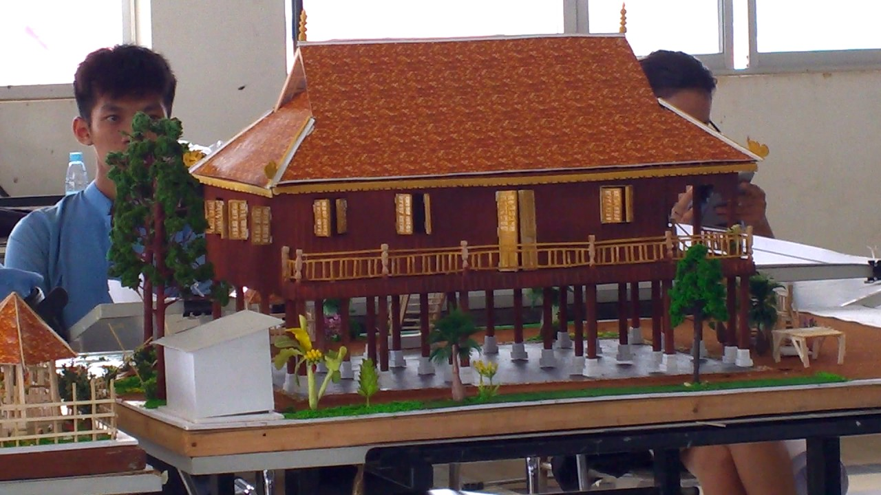 Perfect Khmer Architectural Student In Cambodia Present Of Khmer House Design#part 2