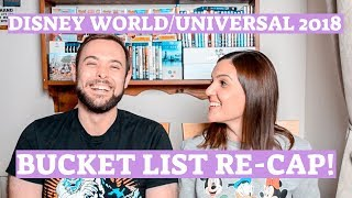 Disney World & Universal 2018 Bucket List Re-cap! | Did we manage to complete it?