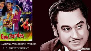 Nazrana Veja Kisine Pyar Ka KISHORE KUMAR - DESH PARDESH - RDB.mp3