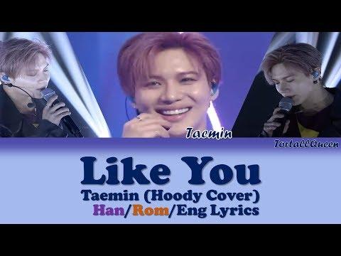TAEMIN (태민) - LIKE YOU (Color Coded Han/Rom/Eng Lyrics) (후디) Cover
