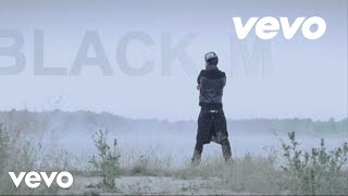 Repeat youtube video Black M - Ailleurs