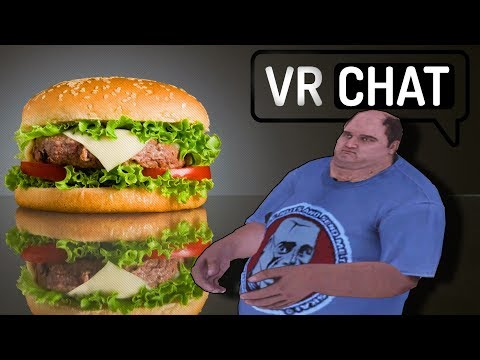 THE BURGER KING ► VRCHAT GAMEPLAY - HTC VIVE