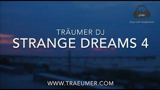 DER TRÄUMER  -  strange dreams 4