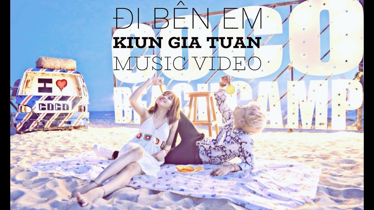 ĐI BÊN EM | KIUN GIA TUẤN | MUSIC VIDEO OFFICIAL (#DBE)