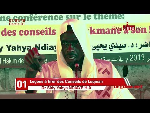 Leçons à tirer des Conseils de Louqman à son Fils du 01-01-19 Partie 01 - Dr Sidy Yahya NDIAYE H.A