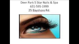 New York Deer Park 5 Star Nail & Spa 631 595 1999