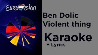 Ben Dolic - Violent thing (Karaoke) Germany 🇩🇪 Eurovision 2020