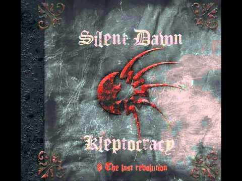 SILENT DAWN - KLEPTOCRACY FULL ALBUM