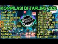 Top kompilasi 20 Dj tarling sing lagi hits 2020