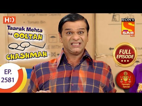 Taarak Mehta Ka Ooltah Chashmah – Ep 2581 – Full Episode – 20th October, 2018 | Navratri Special