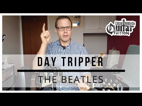 How to play Day Tripper by The Beatles on guitar