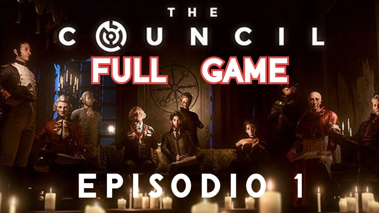LONGPLAY The Council - Episode 1: The Mad Ones - No Commentary [Full Gameplay]
