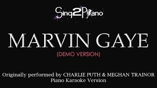 Marvin Gaye (Piano karaoke demo) Charlie Puth & Meghan Trainor