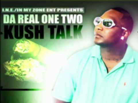 KUSH TALK-Make Her Say Oh