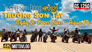 🏍NGÀY 2: CAM LÂM - AYUN PA   TOUR TRƯỜNG SƠN ĐÔNG - TRƯỜNG SƠN TÂY MÙA HÈ 2020 CÙNG VỚI ANH EM VMMC