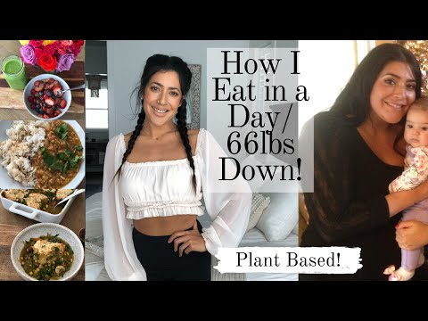 How I Eat in a Day / Plant Based...Easy meals