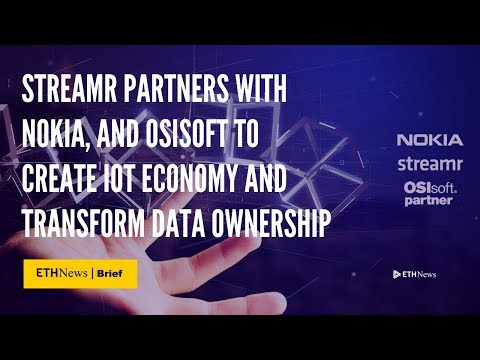 Streamr Partners With Nokia, And OSIsoft To Create IoT Economy | ETHNews Brief