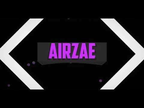 Airzae Intro 8